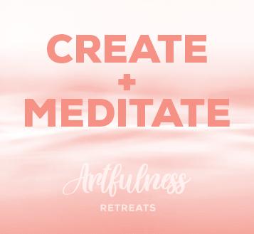 create and meditate
